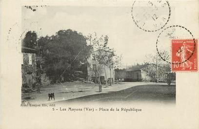 """CPA FRANCE 83 """"Les Mayons, Place de la République"""""""
