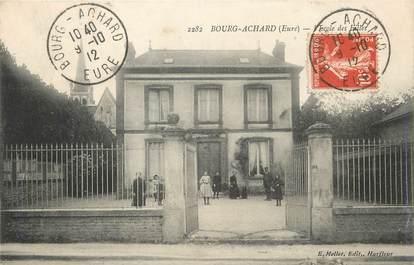 """/ CPA FRANCE 27 """"Bourg Achard, l'école des filles """""""