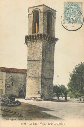 """CPA FRANCE 83 """"Le Luc, la vieille tour octogonale"""""""