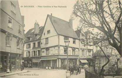 "CPA FRANCE 18 ""Bourges, Place Gordaine et rue Nationale"""