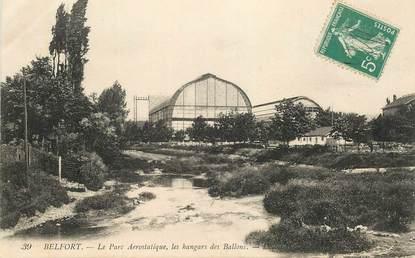 """CPA FRANCE 90 """"Belfort, le Parc aérostatique, les hangars des Ballons"""""""
