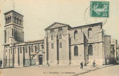 """/ CPA FRANCE 26 """"Valence, la Cathédrale"""""""
