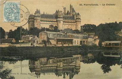 """/ CPA FRANCE 60 """"Pierrefonds, le château"""""""