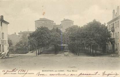 """CPA FRANCE 43 """"Monistrol sur Loire, Place Néron"""""""