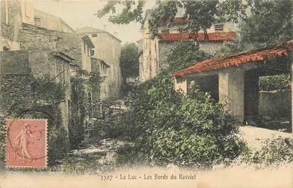 """CPA FRANCE 83 """"Le Luc, les Bords du Ravelet"""""""