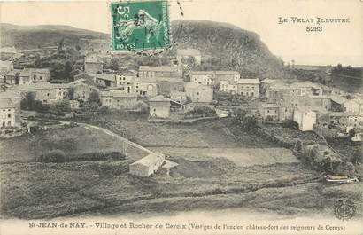 """CPA FRANCE 43 """"Saint Jean de Nay, village et rocher de Cereix"""""""
