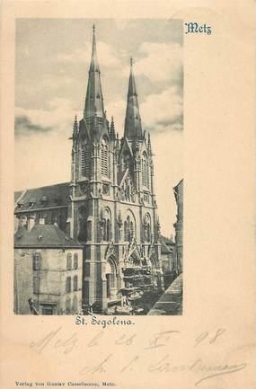 "CPA FRANCE 57 ""Metz, Saint Segolena"""