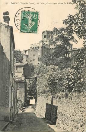"""CPA FRANCE 63 """"Royat, coin pittoresque dans le village"""""""