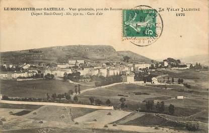"""CPA FRANCE 43 """"Le Monastier sur Gazeille, vue générale prise des rascous"""""""