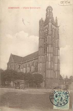 """/ CPA FRANCE 60 """"Compiègne, l'église Saint Jacques"""""""