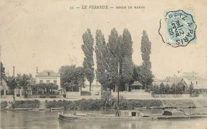 "/ CPA FRANCE 94 ""Le Perreux, bords de la Marne"""