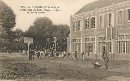 """CPA FRANCE 02 """"Saint Quentin,  Mission populaire évangélique"""""""