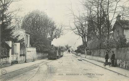 "/ CPA FRANCE 77 ""Barbizon, entrée du village"" / TRAMWAY"