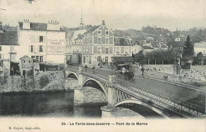 """/ CPA FRANCE 77 """"La Ferté sous Jouarre, pont de la Marne"""""""