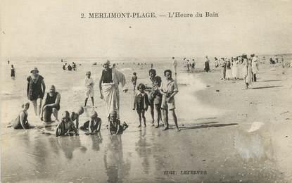 """/ CPA FRANCE 62 """"Merlimont Plage, l'heure du bain"""""""