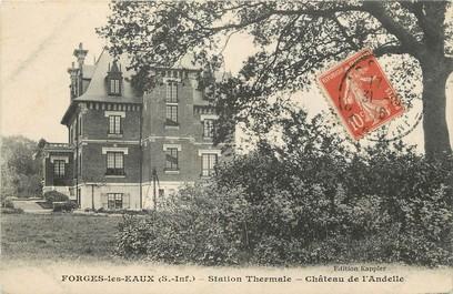 """/ CPA FRANCE 76 """"Forges les Eaux, château de l""""Andelle"""""""