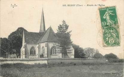 """/ CPA FRANCE 18 """"Bussy, abside de l'église"""""""