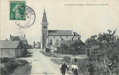 """/ CPA FRANCE 45 """"Les choux, entrée route de Chatillon"""""""