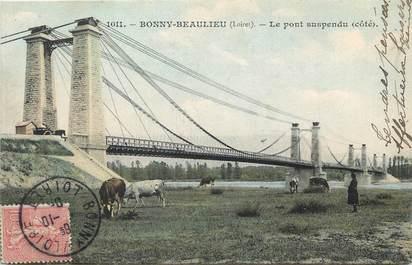 """/ CPA FRANCE 45 """"Bonny Beaulieu, le pont suspendu"""""""