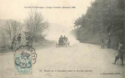 """/ CPA FRANCE 63 """"Route de la Baraque sous la Roche percée, coupe Gordon Bennett 1905"""""""