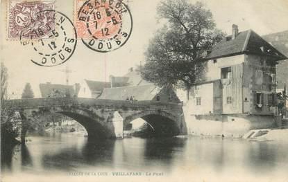 """/ CPA FRANCE 25 """"Vuillafans, le pont"""""""
