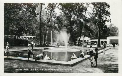 """/ CPSM FRANCE 73 """"Aix Les Bains, le miroir d'eau et le parc"""""""