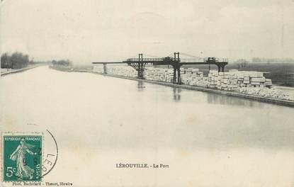 """/ CPA FRANCE 55 """"Lerouville, le port"""""""