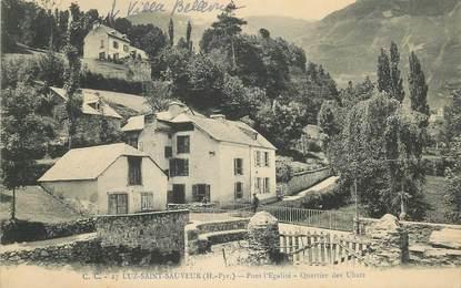 """CPA FRANCE 65 """"Luz Saint Sauveur, Quartier des Ubats"""""""