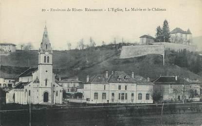 """/ CPA FRANCE 38 """"Environs de Rives, Réaumont, l'église la mairie et le château"""