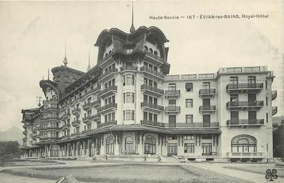 "CPA FRANCE 74  ""Evian les Bains, Royal Hôtel"""
