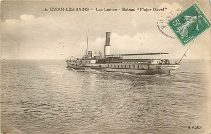 "CPA FRANCE 74  ""Evian les Bains, Lac Léman Bateau Major Davel"""