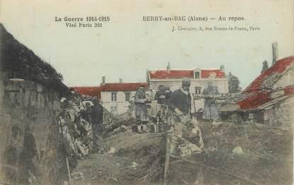"""/ CPA FRANCE 02 """"Berry eu Bac, au repos"""" / GUERRE 1914-1915"""