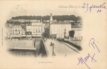 """/ CPA FRANCE 02 """"Château Thierry, la rue du pont"""""""