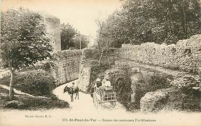 "/ CPA FRANCE 06 ""Saint Paul du var, ruines des anciennes fortifications"""