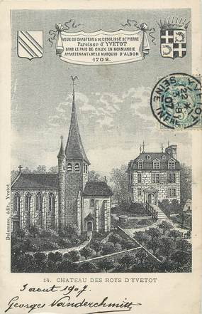"/ CPA FRANCE 76 ""Château des Roys d'Yvetot"""