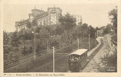 """CPA FRANCE 74  """"Evian les Bains, le funiculaire du Royal Hôtel"""""""