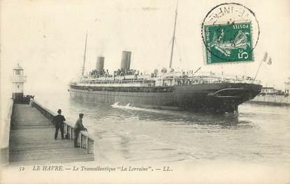 """/ CPA FRANCE 76 """"Le Havre, le transatlantique La Lorraine"""""""
