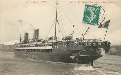 """/ CPA FRANCE 76 """" Le Havre, sortie du transatlantique La Savoie"""" / BATEAU"""
