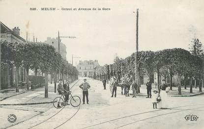 """/ CPA FRANCE 77 """"Melun, octroi et av de la gare"""""""