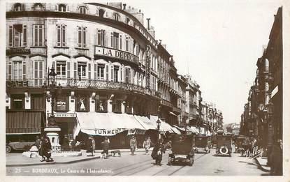 """CPA FRANCE 33 """"Bordeaux, le cours de l'Intendance"""""""