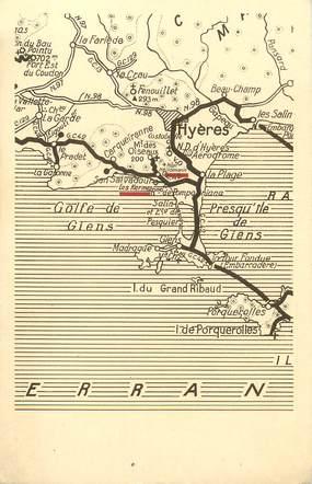 """/ CPA FRANCE 83 """"Hyères et la presqu""""ile de Giens"""" / CARTE GEOGRAPHIQUE"""