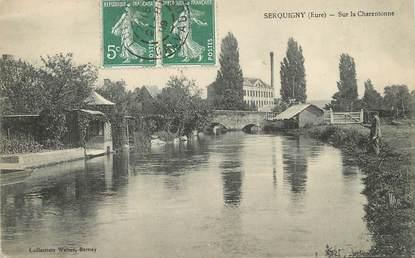 """/ CPA FRANCE 27 """"Serquigny, sur la Charentonne"""""""