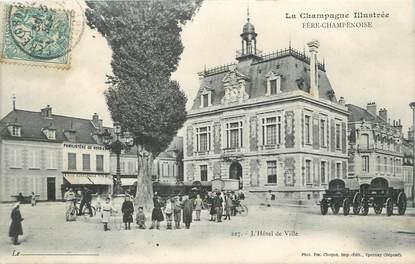 """/ CPA FRANCE 51 """"Fère Champenoise, l'hôtel de ville"""""""