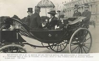 """/ CPA FRANCE 74 """"Versailles, réception de S.M. La Reine et du Prince Royal de Hollande"""""""