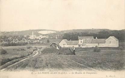 """/ CPA FRANCE 91 """"La Ferté Alais, le moulin de Tanqueux"""""""