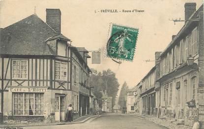 """/ CPA FRANCE 76 """"Fréville, route d'Yvetot"""""""