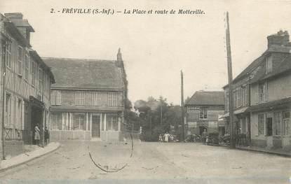 """/ CPA FRANCE 76 """"Fréville, la place et route de Motteville"""""""