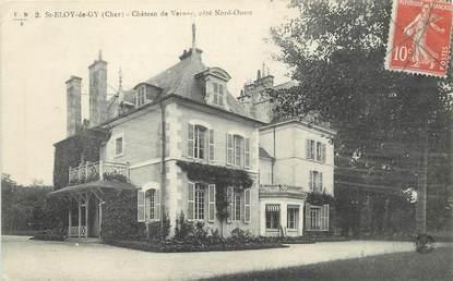 """/ CPA FRANCE 18 """"Saint Eloi de Gy, château de Vernay"""""""
