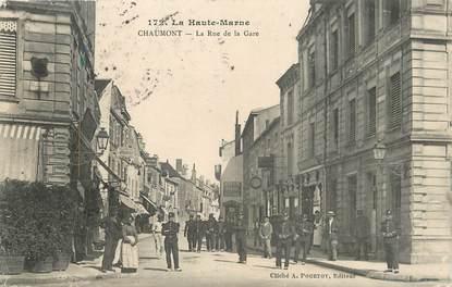 """/ CPA FRANCE 52 """"Chaumont, la rue de la gare"""""""