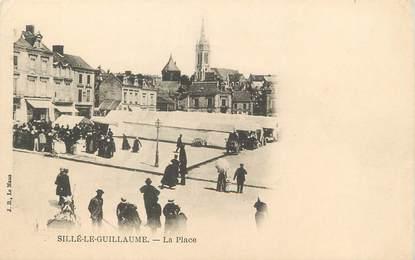 """/ CPA FRANCE 72 """"Sillé Le Guillaume, la place"""""""